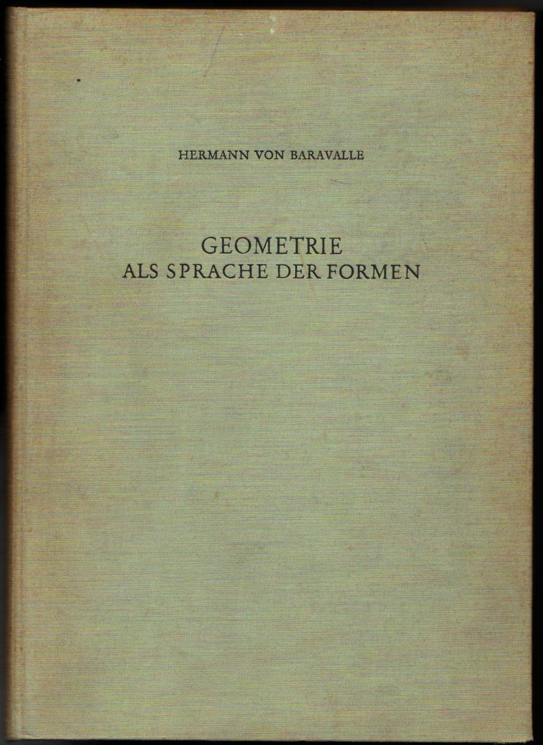 geometrie als sprache der formen von hermann von baravalle novalis verlag freiburg im. Black Bedroom Furniture Sets. Home Design Ideas