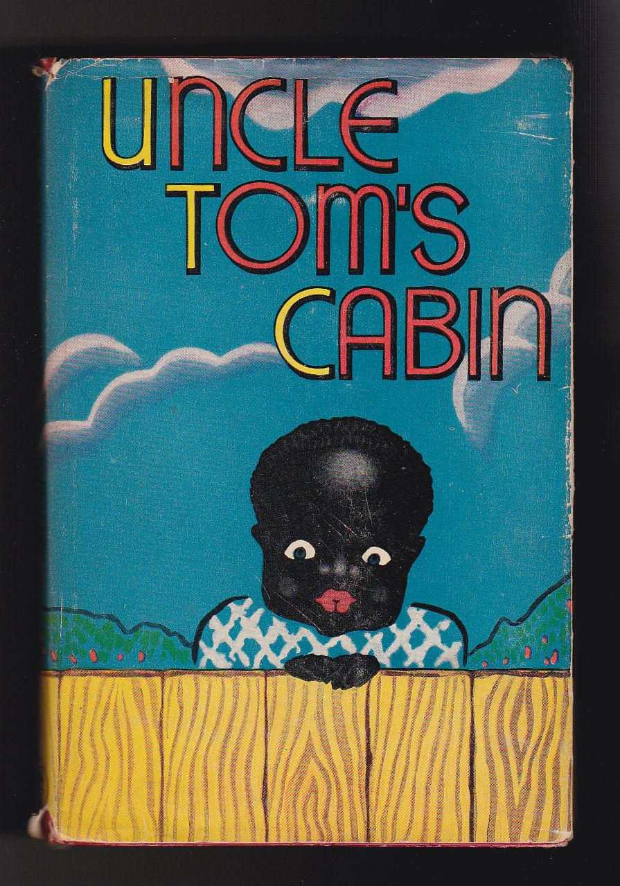 Uncle Tom's Cabin or Life Among the Lowly: Harriet Beecher Stowe