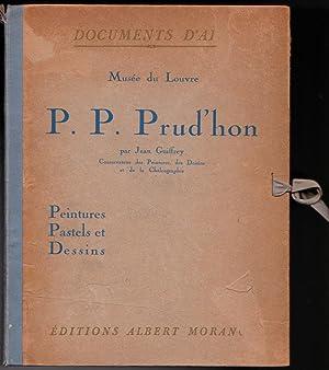 P. P. Prud'hon - Peintures, Pastels et Dessins - Musée du Louvre: Jean Guiffrey