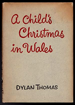 A Child's Christmas in Wales: Dylan Thomas