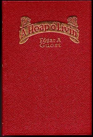 A Heap o' Livin': Edgar A. Guest