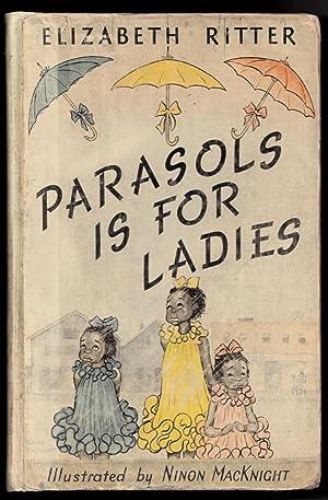 Parasols is for Ladies: Elizabeth Ritter