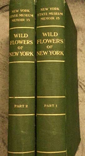 Wild Flowers of New York - Part 1 and Part 2 (2 volumes)
