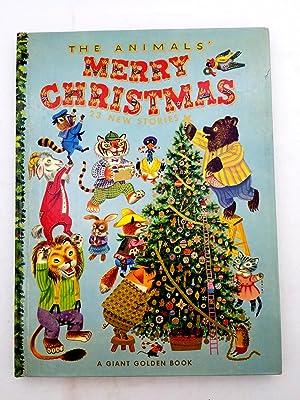 The Animals' Merry Christmas - A Giant: Kathryn Jackson