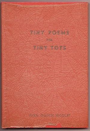 Tiny Poems for Tiny Tots: Vera Ogden Nicolet