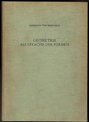 Geometrie als Sprache der Formen: Hermann Von Baravalle
