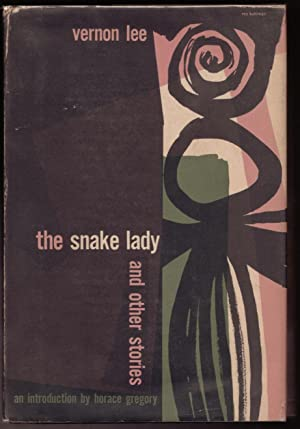 The Snake Lady and other stories: Vernon Lee