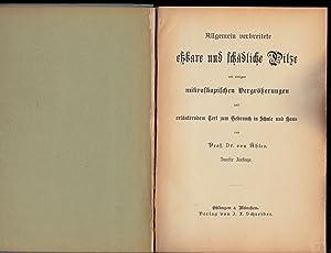Essbare und schadliche Pilze: Prof. Dr. von Ables.