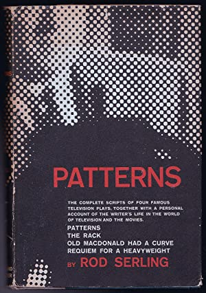 Patterns - The complete scripts of four famous television plays, together with a personal account ...