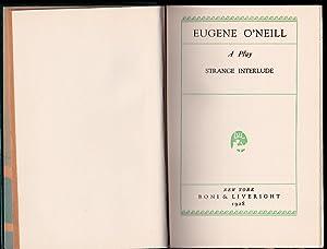 Strange Interlude - A Play: Eugene O'Neill