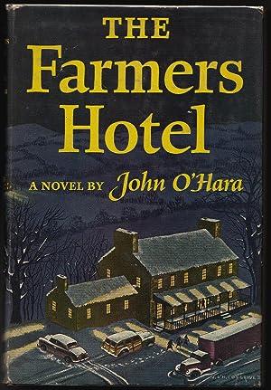 The Farmers Hotel: John O'Hara