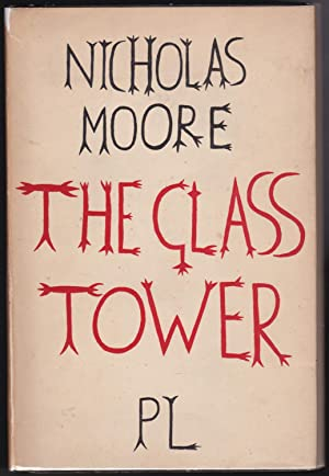 The Glass Tower: Nicholas Moore