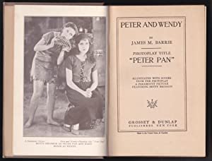 Peter Pan, The Story of Peter and Wendy - Photoplay Edition: James M. Barrie