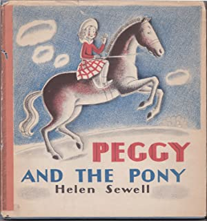 Peggy and the Pony: Helen Sewell