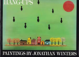 Hang-Ups, Paintings by Jonathan Winters