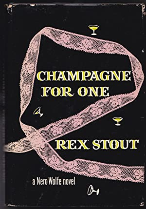 Champagne for One: Rex Stout