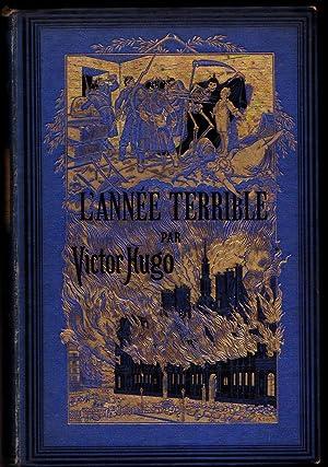 L'année terrible: Victor Hugo