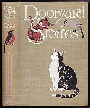 Dooryard Stories: Clara Dillingham Pierson