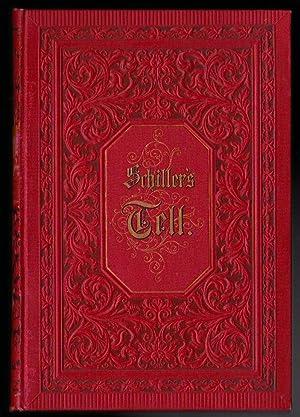 Schiller's Tell (Wilhelm Tell): Schiller