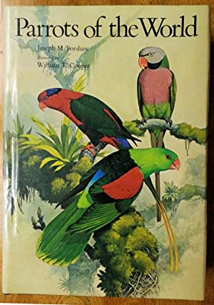 Parrots of the World: Joseph M. Forshaw