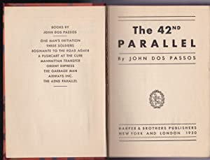 The 42nd Parallel: John Dos Passos