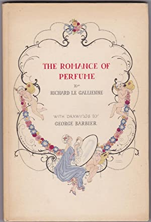 """The Romance of Perfume with brochure """"At: Richard Le Gallienne"""