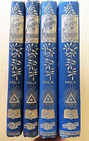 The History of Freemasonry - 4 Volumes (1884 - 1889): Robert Freke Gould