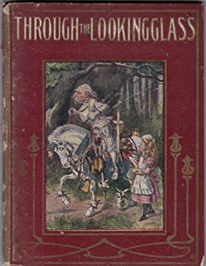 Through the Looking-Glass and What Alice Found There - The Little Folks Edition