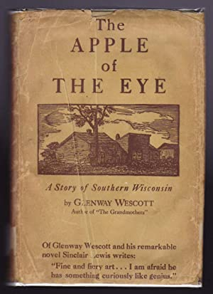 The Apple of the Eye - A Story of Southern Wisconsin