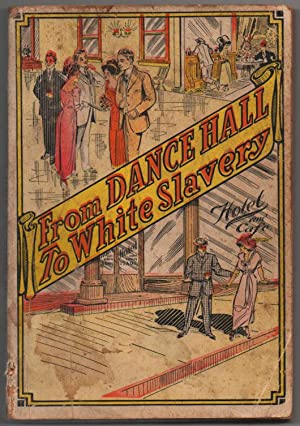 From Dance Hall to White Slavery: John Dillon