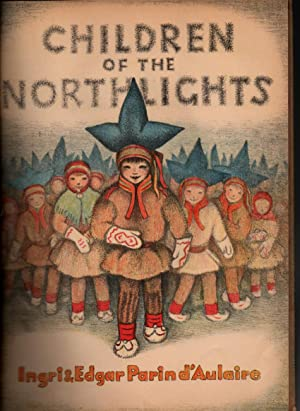 Children of the Northlights: Ingri & Edgar Parin D'Aulaire