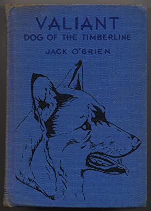 Valiant, Dog of the Timberline: Jack O'Brien