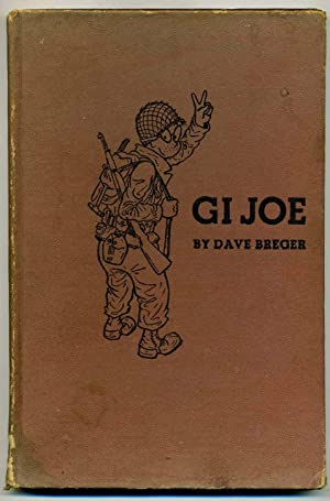 "GI Joe (""Private Breger"") from the pages of YANK and STARS AND STRIPES: Lt. Dave Breger"