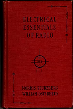 Electrical Essentials of Radio - (1944) Inscribed