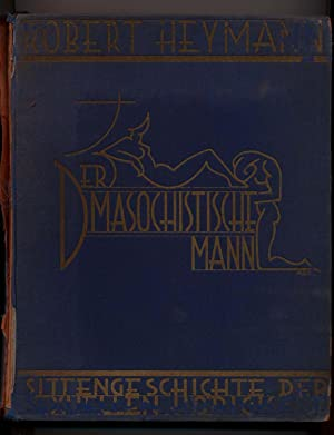 Der Masochistische Mann: Robert Heymann