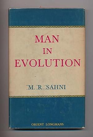 Man in Evolution: M. R. Sahni