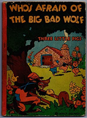 Who's Afraid of the Big Bad Wolf - The Three Little Pigs