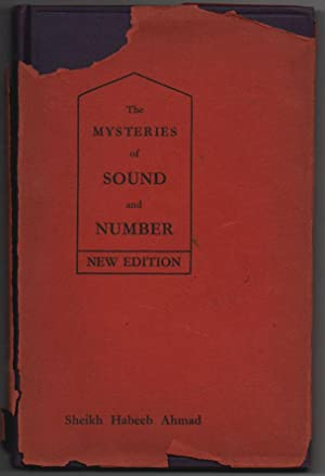 The Mysteries of Sound and Number, New Edition: Sheikh Habeeb Ahmad