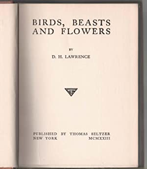 Birds, Beasts and Flowers: D. H. Lawrence