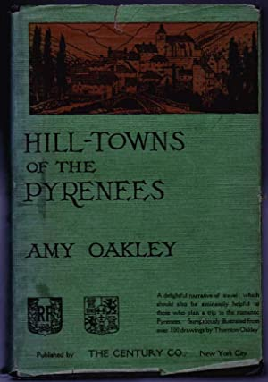 Hill-Towns of the Pyrenees: Amy Oakley