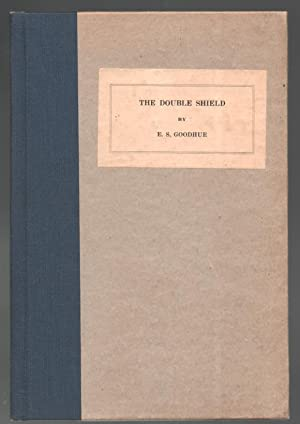 The Double Shield - Limited Edition - SIGNED: E. S. Goodhue