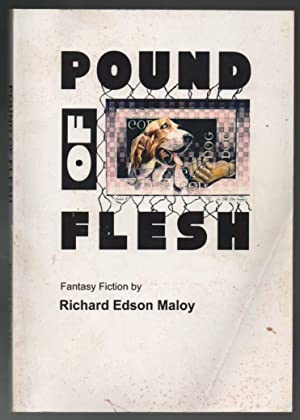 Pound of Flesh - SIGNED by Maloy and Bobst