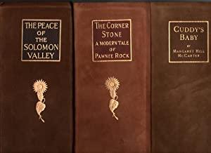 The Peace of the Solomon Valley, The Corner Stone, Cuddy's Baby - sold as a set: Margaret Hill ...