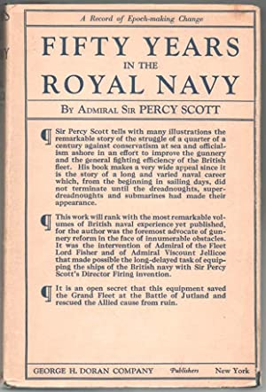 Fifty Years in the Royal Navy: Admiral Sir Percy Scott
