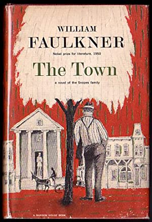 The Town, A Novel of the Snopes Family - Volume II