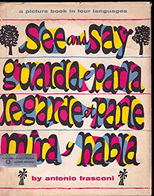 See and Say, Guarda e Parla, Regarde et Parle, Mira y Habla, a picture book in four languages: ...