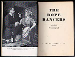 The Rope Dancers - INSCRIBED: Morton Wishengrad