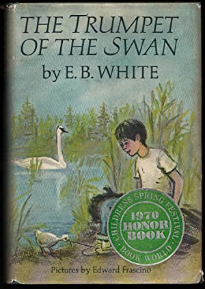 The Trumpet of the Swan: E. B. White