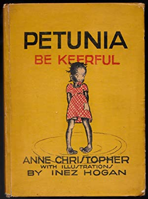 Petunia, Be Keerful: Anne Christopher