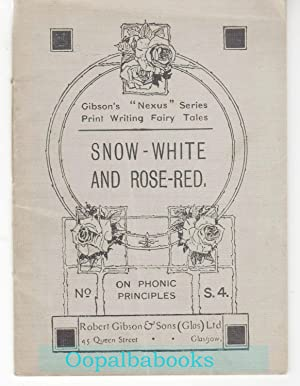 Snow White and Rose Red and a Few Short Poems ( Gibson's Print Writing Fairy Tales No. S4 )